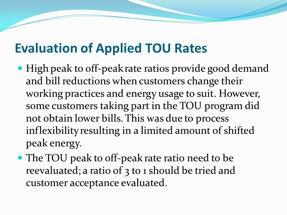 Evaluation of Applied TOU Rates