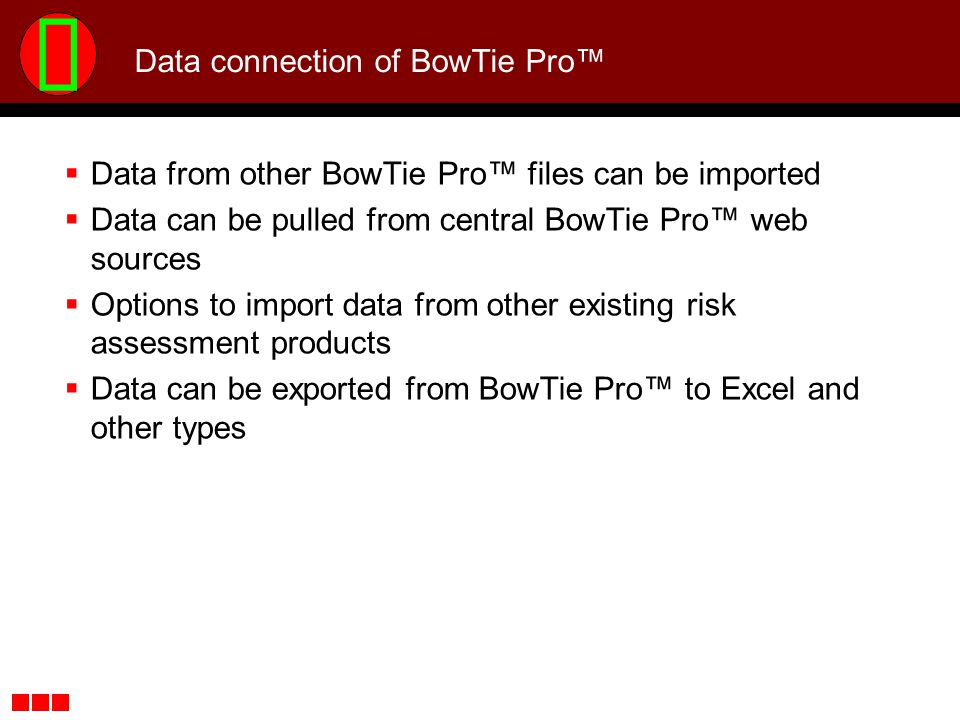 Data connection of BowTie Pro™