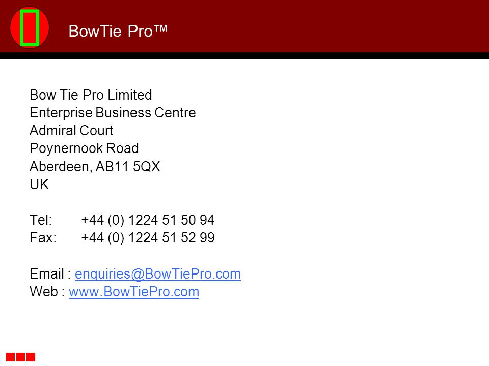 BowTie Pro™ Bow Tie Pro Limited Enterprise Business Centre