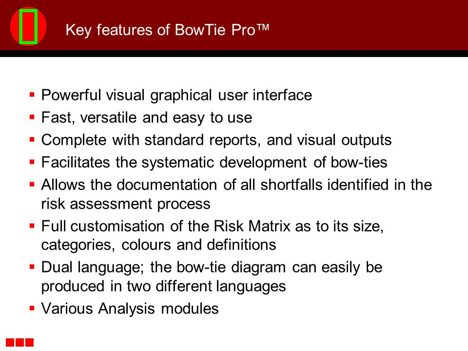 Key features of BowTie Pro™