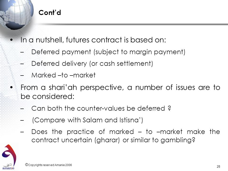 In a nutshell, futures contract is based on: