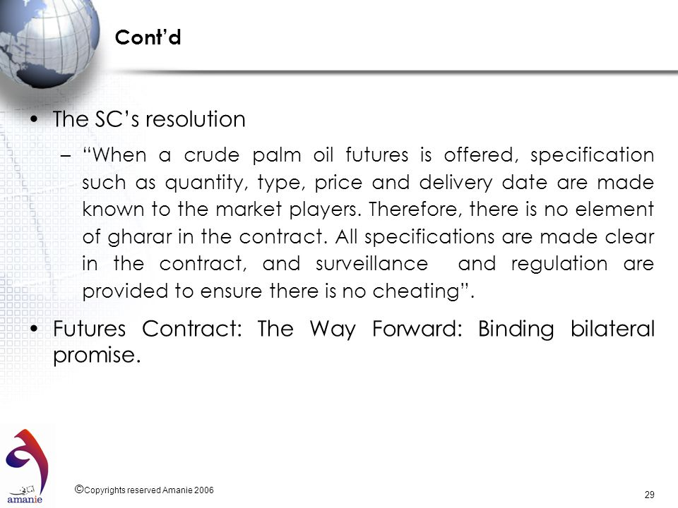 Futures Contract: The Way Forward: Binding bilateral promise.