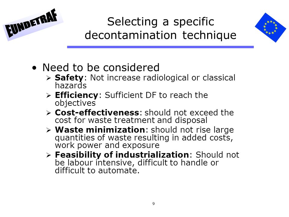 Selecting a specific decontamination technique