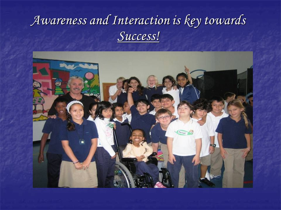 Awareness and Interaction is key towards Success!