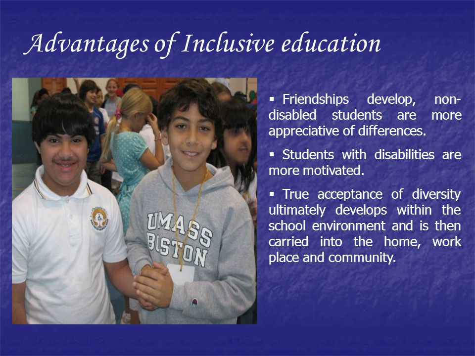 Advantages of Inclusive education