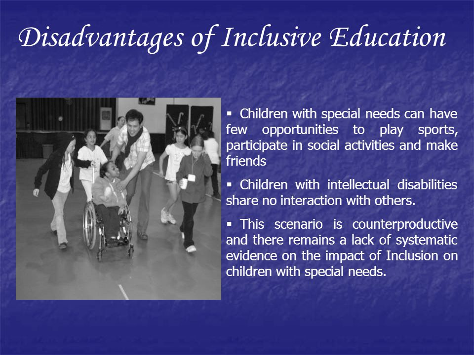 Disadvantages of Inclusive Education
