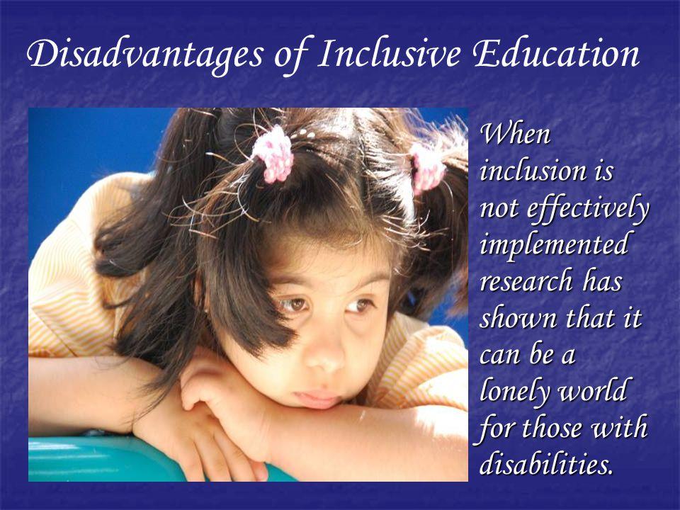 Disadvantages of Inclusive Education