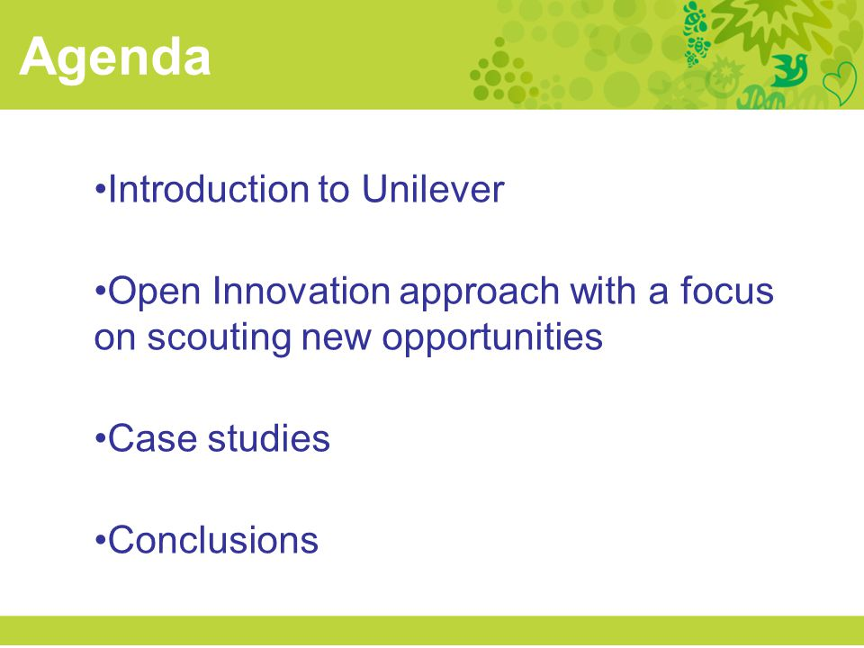 Agenda Introduction to Unilever
