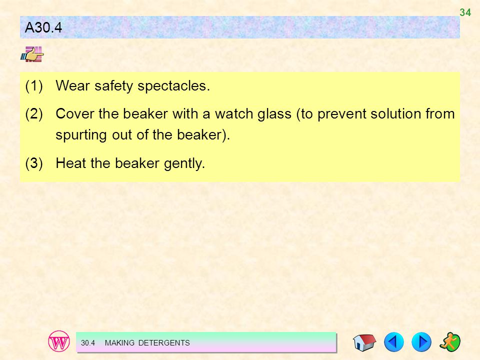 (1) Wear safety spectacles.
