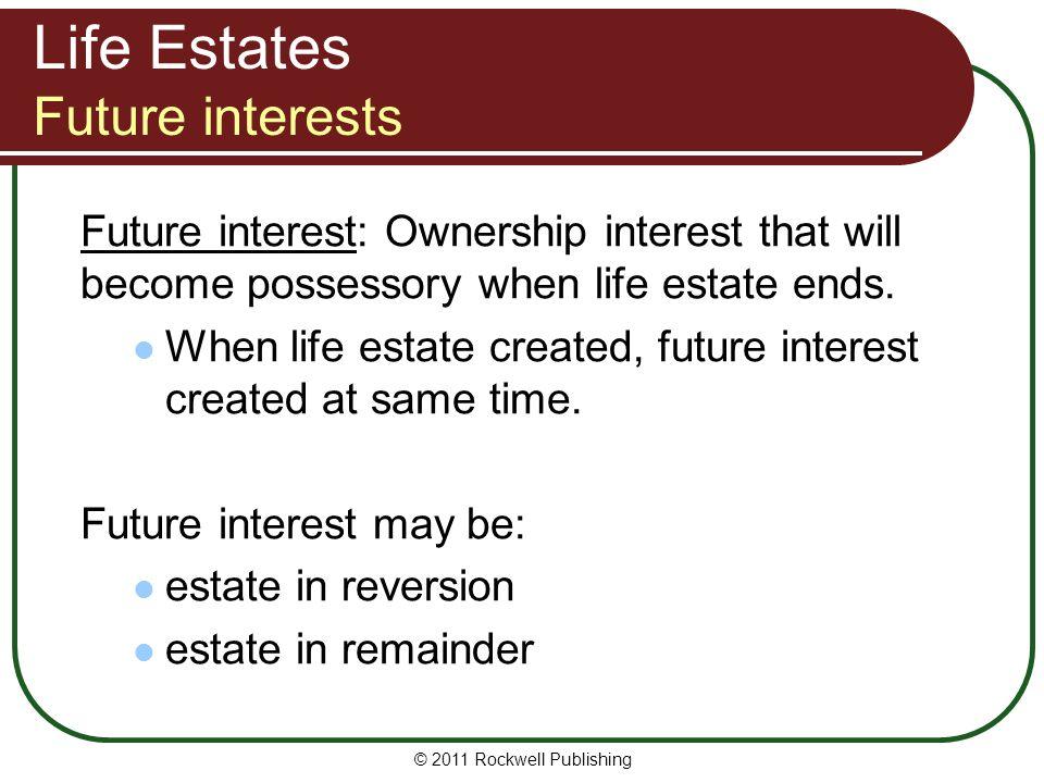 Life Estates Future interests