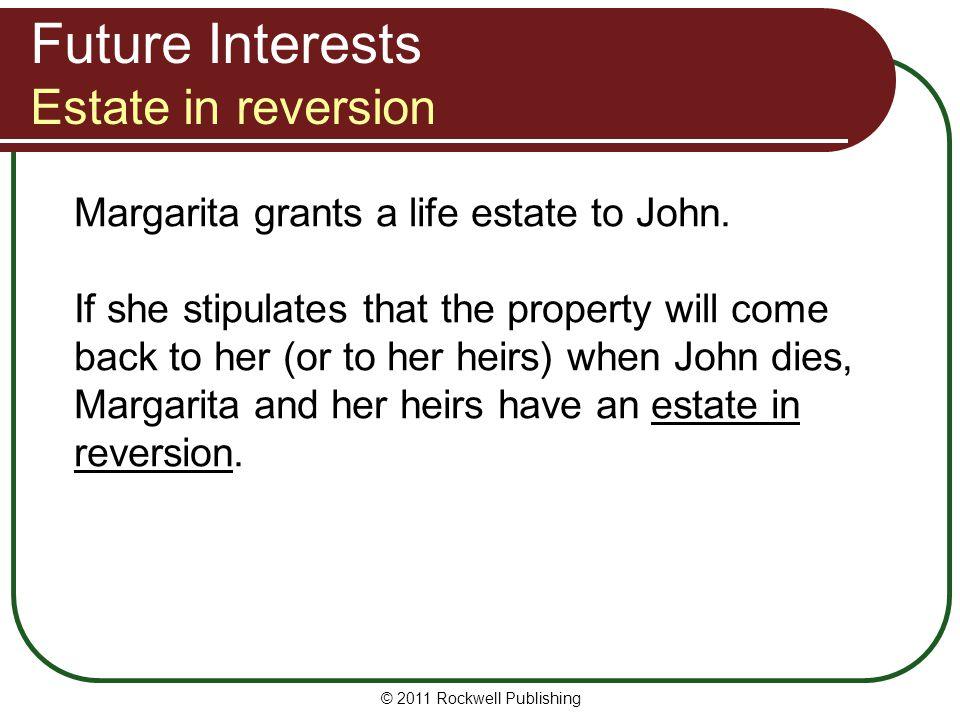 Future Interests Estate in reversion