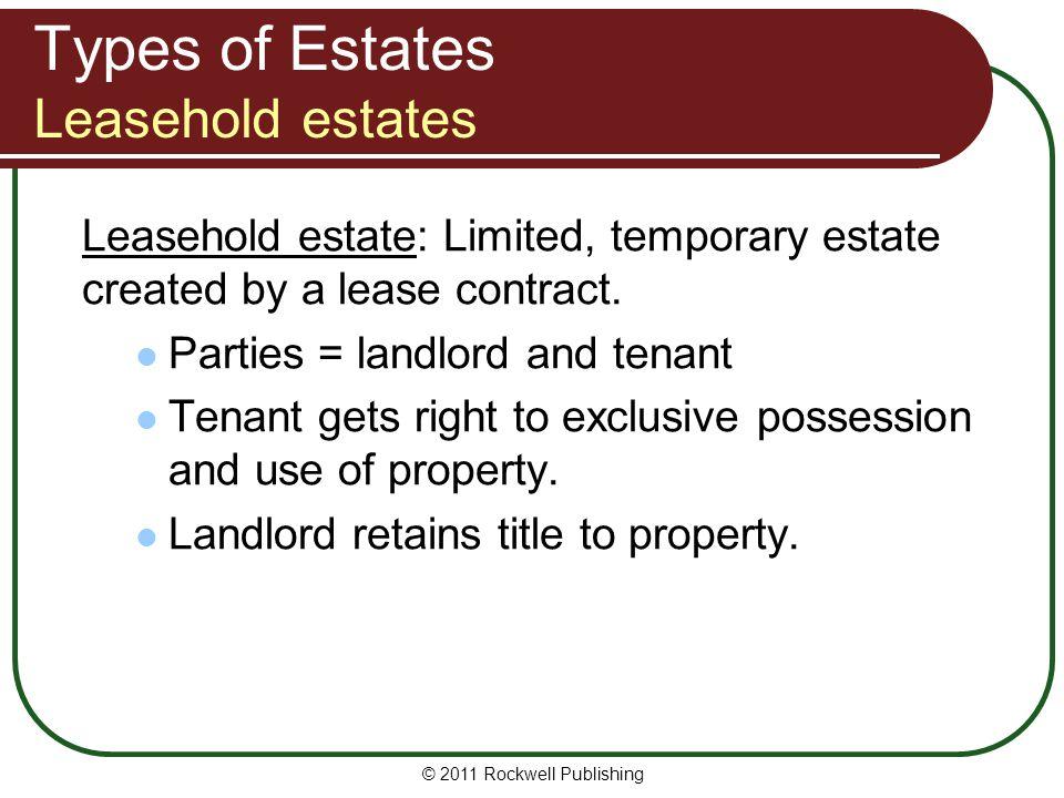 Types of Estates Leasehold estates