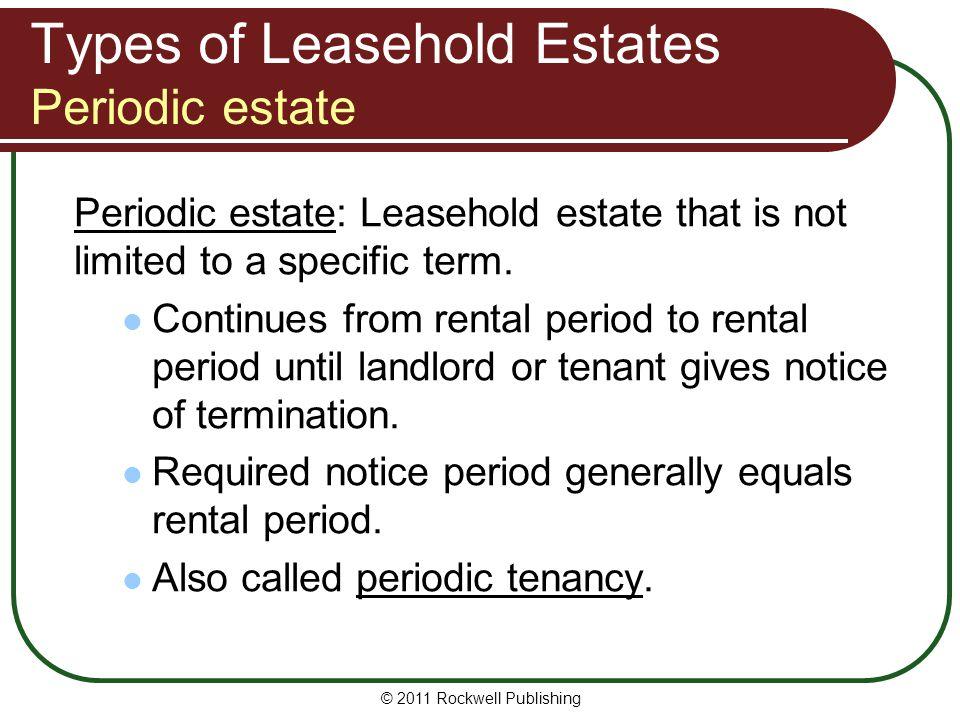 Types of Leasehold Estates Periodic estate