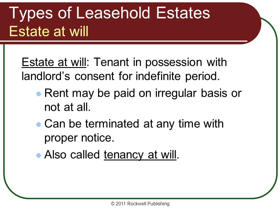 Types of Leasehold Estates Estate at will