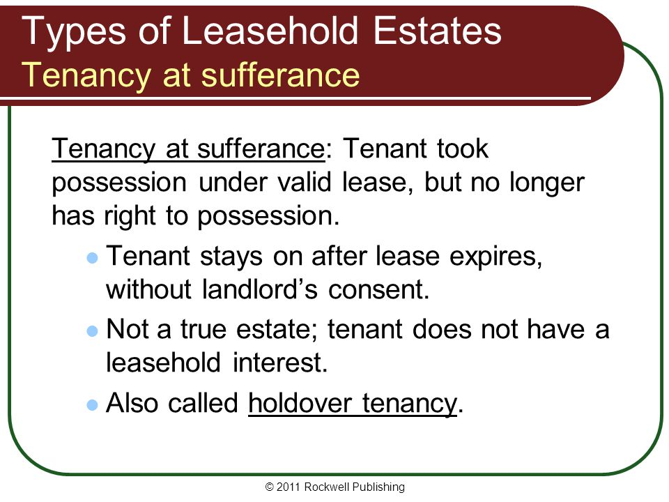 Types of Leasehold Estates Tenancy at sufferance