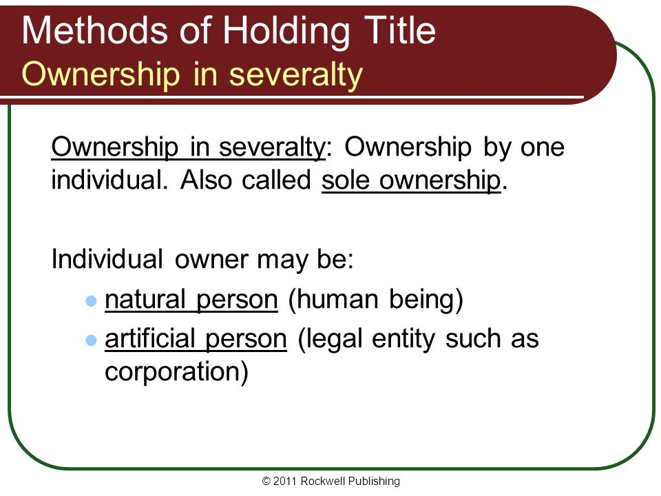 Methods of Holding Title Ownership in severalty