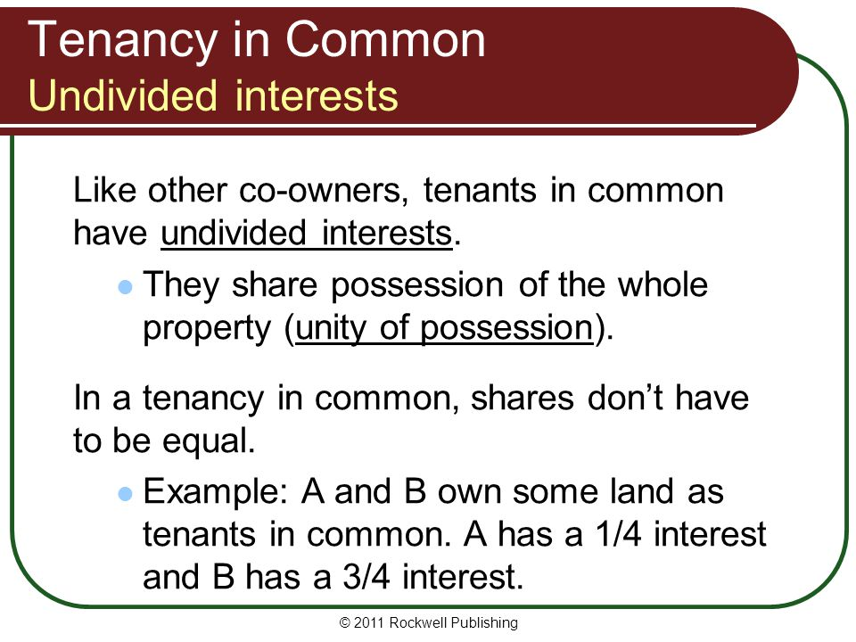 Tenancy in Common Undivided interests