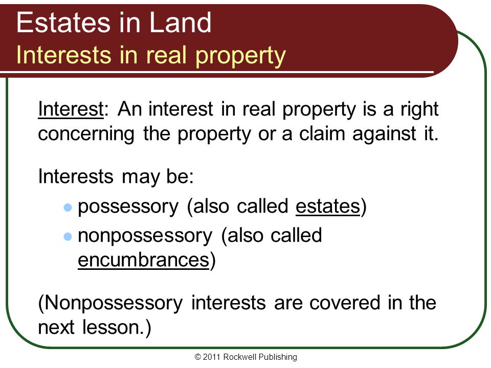 Estates in Land Interests in real property