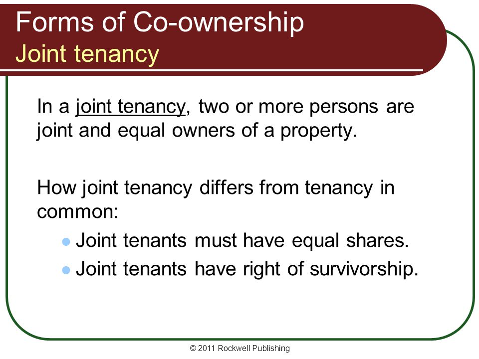 Forms of Co-ownership Joint tenancy