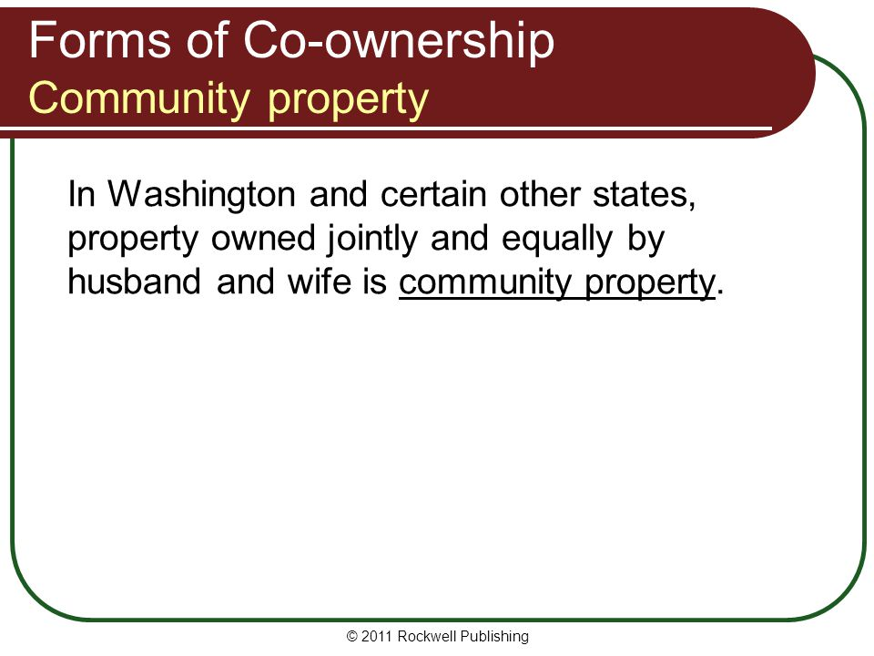 Forms of Co-ownership Community property