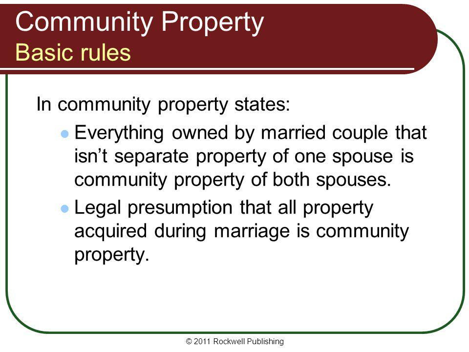 Community Property Basic rules