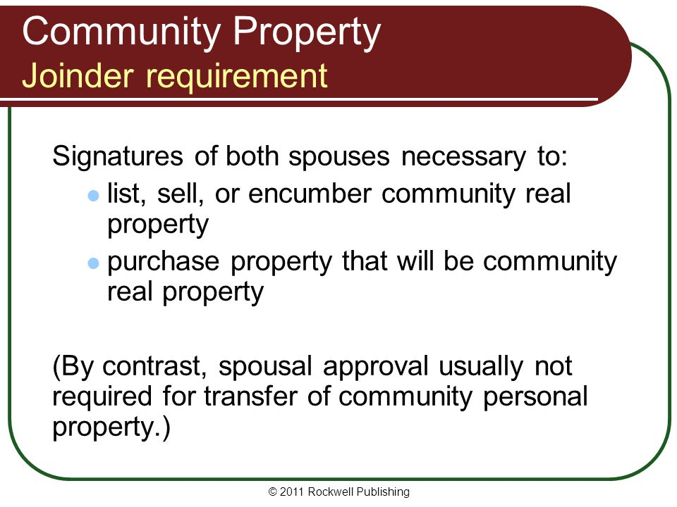 Community Property Joinder requirement