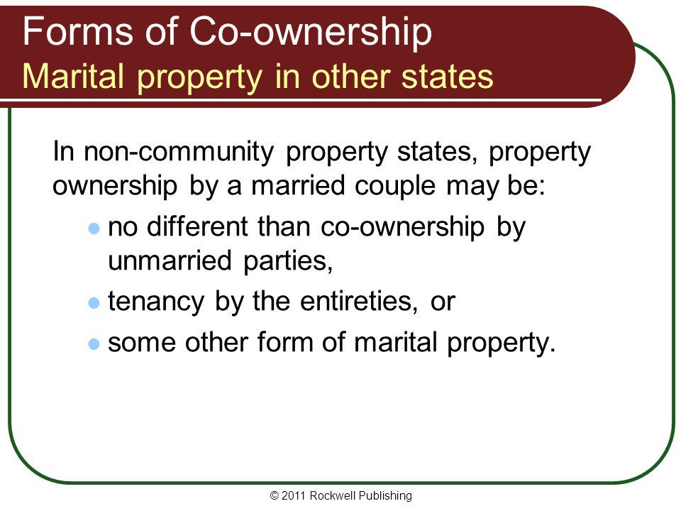 Forms of Co-ownership Marital property in other states