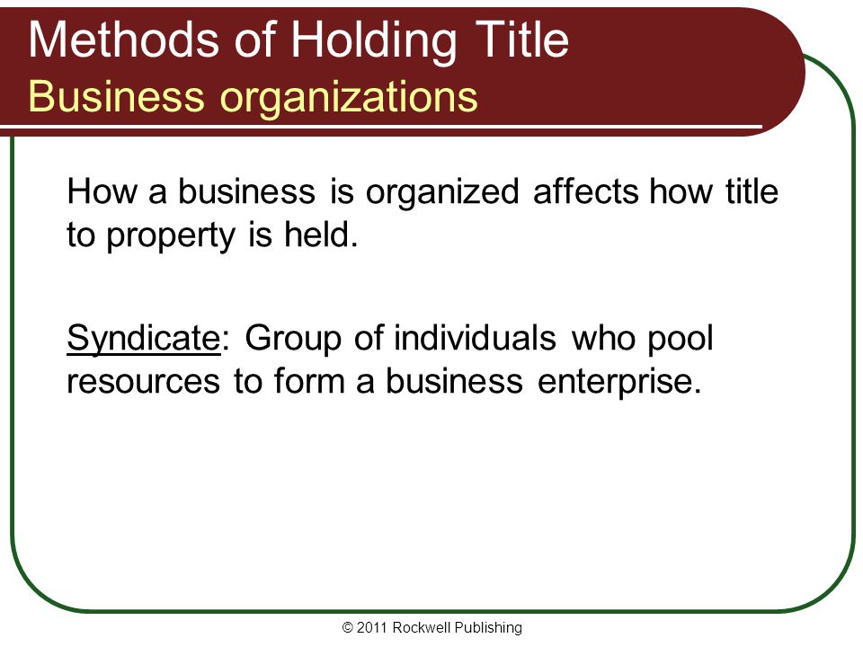 Methods of Holding Title Business organizations