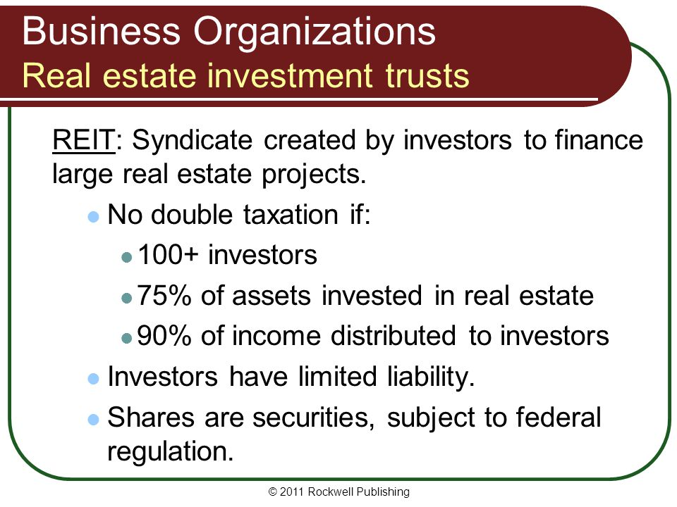 Business Organizations Real estate investment trusts