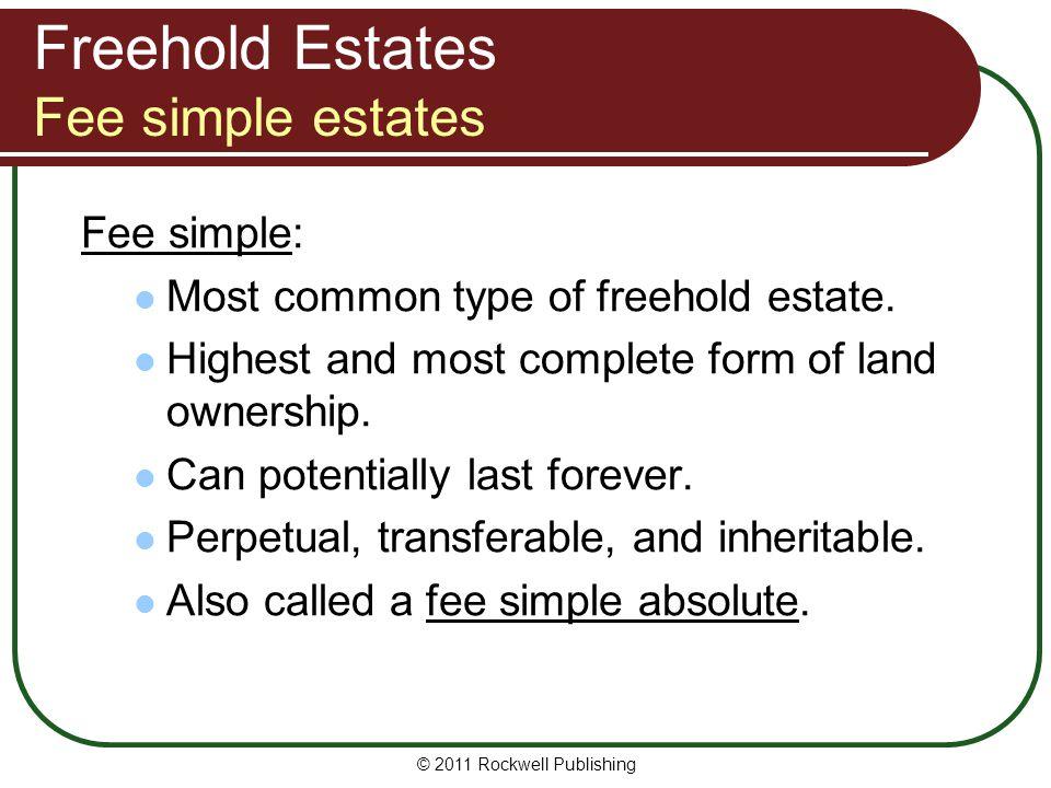Freehold Estates Fee simple estates