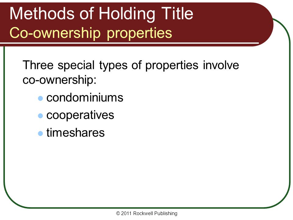 Methods of Holding Title Co-ownership properties