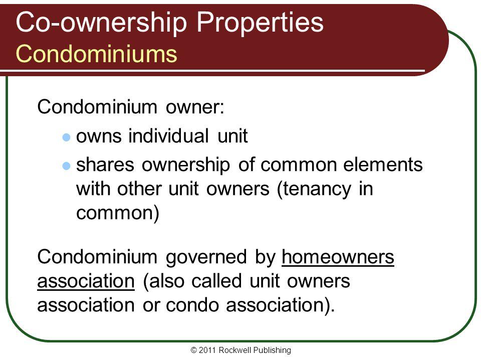 Co-ownership Properties Condominiums
