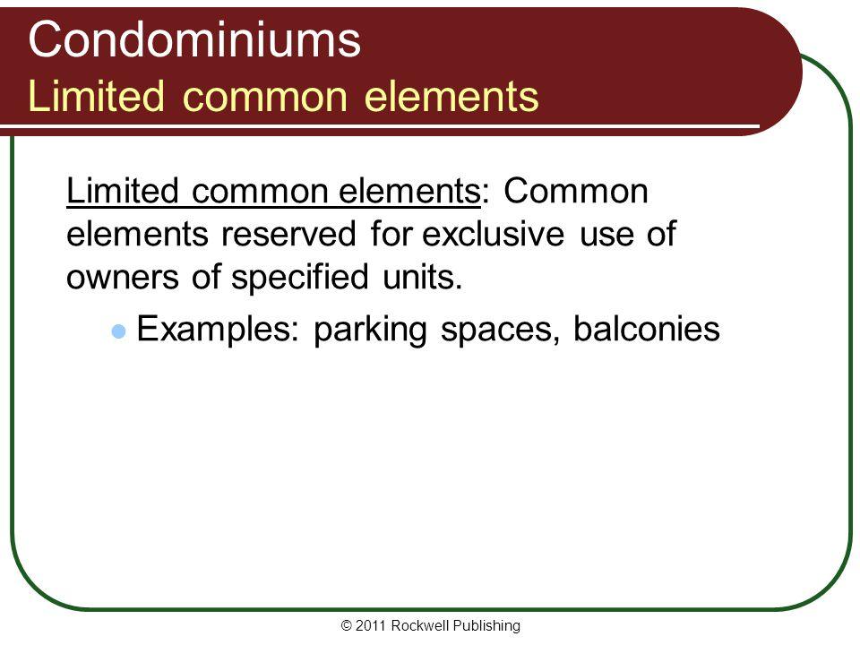 Condominiums Limited common elements