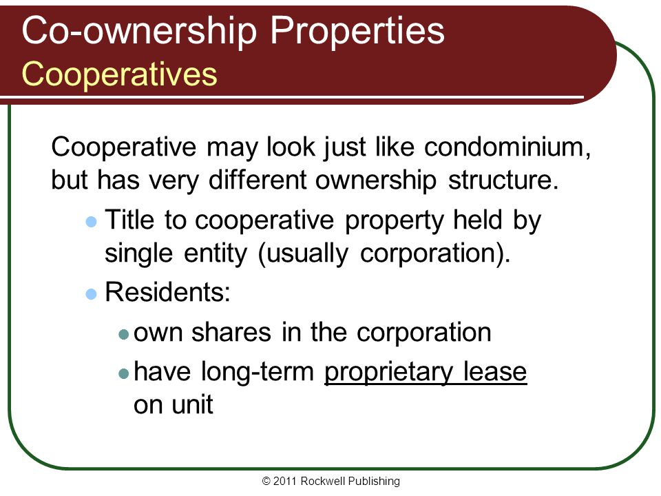 Co-ownership Properties Cooperatives