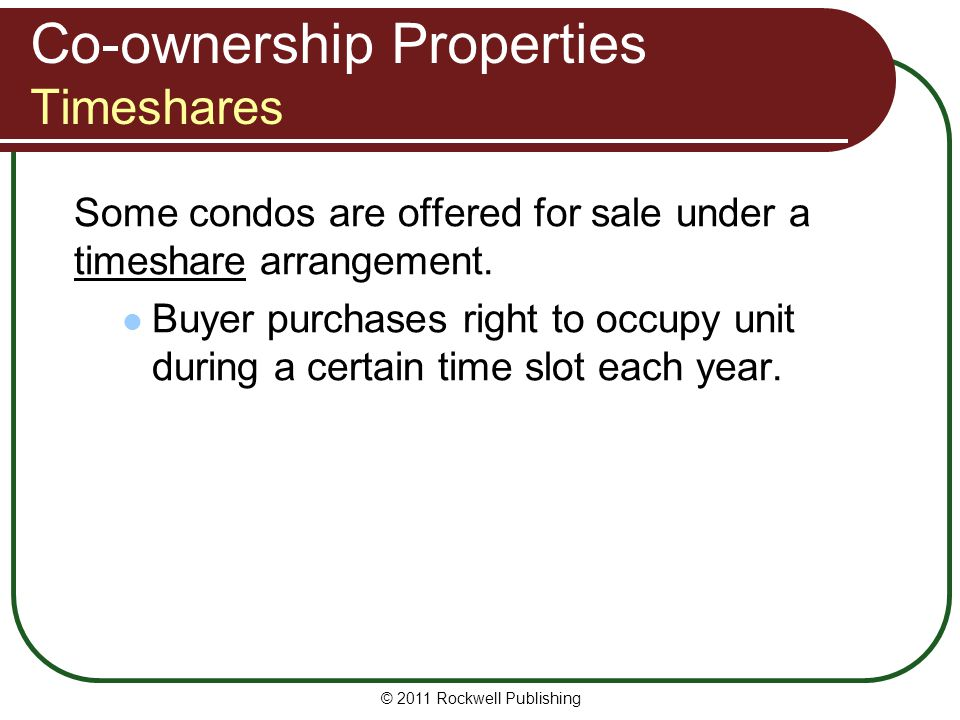 Co-ownership Properties Timeshares