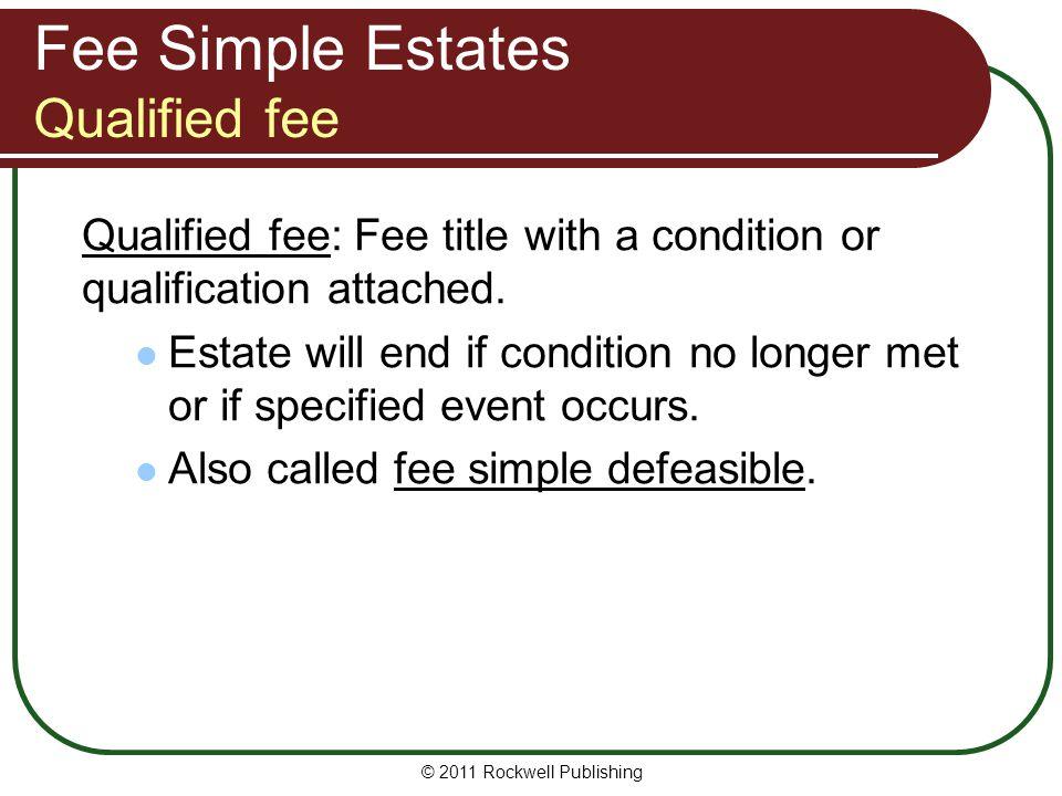 Fee Simple Estates Qualified fee