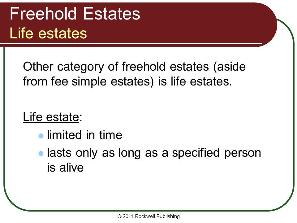 Freehold Estates Life estates
