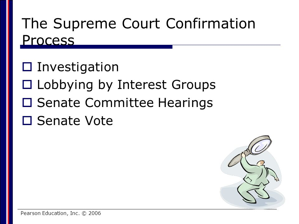 The Supreme Court Confirmation Process