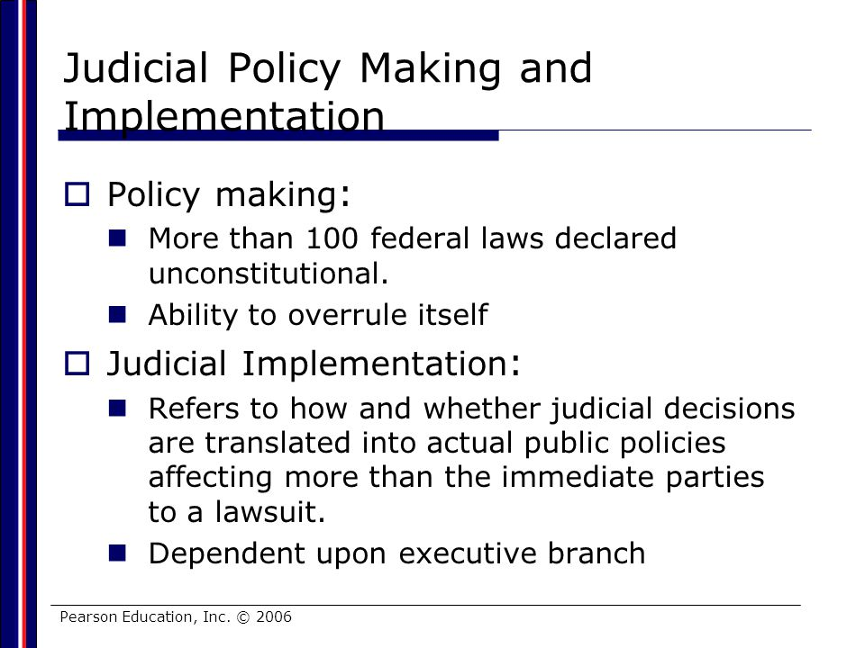 Judicial Policy Making and Implementation