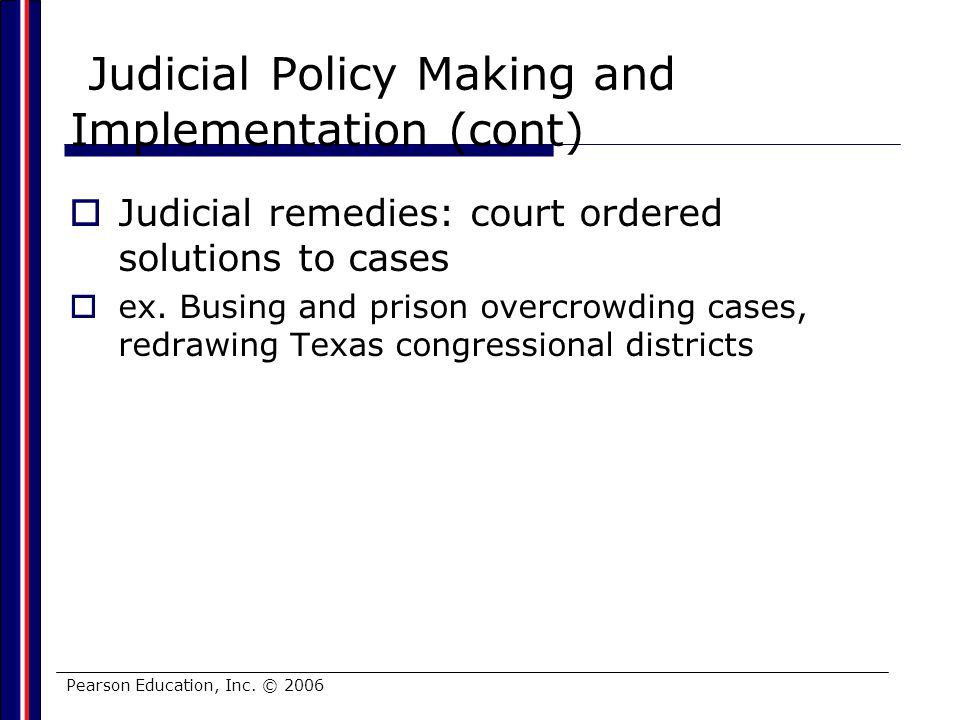 Judicial Policy Making and Implementation (cont)