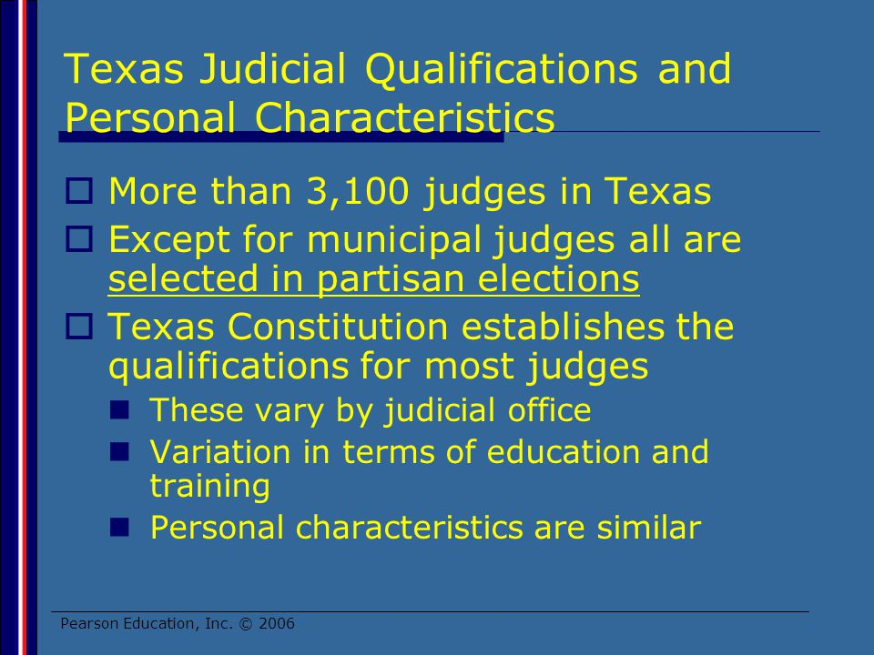 Texas Judicial Qualifications and Personal Characteristics