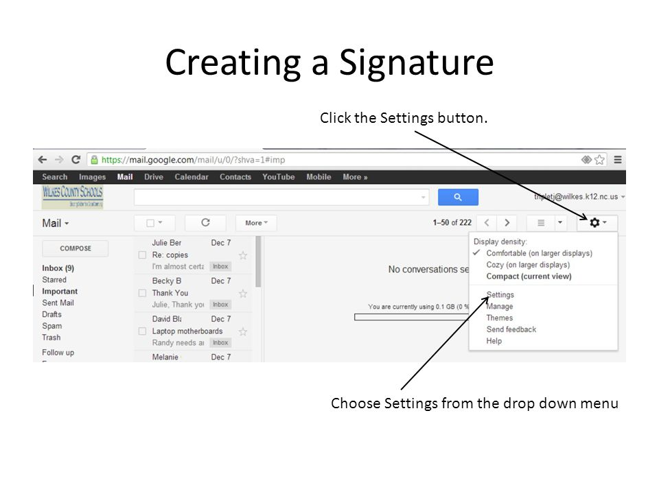 Creating a Signature Click the Settings button.