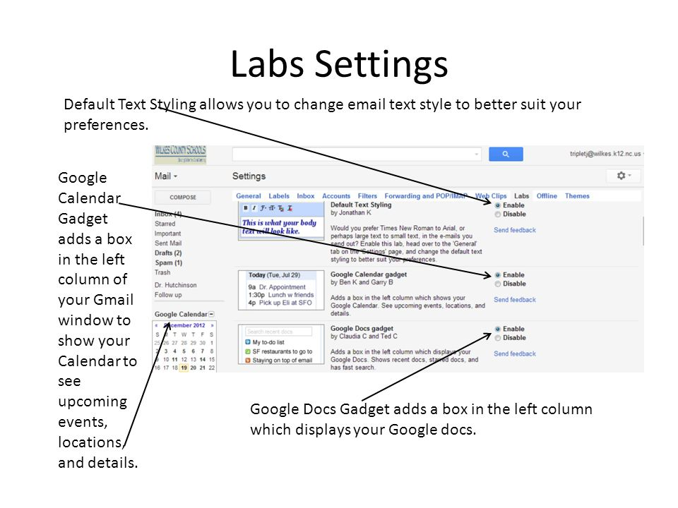 Labs Settings Default Text Styling allows you to change email text style to better suit your preferences.