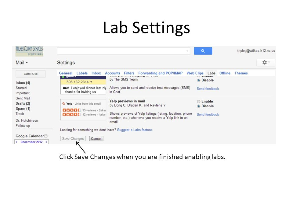 Lab Settings Click Save Changes when you are finished enabling labs.