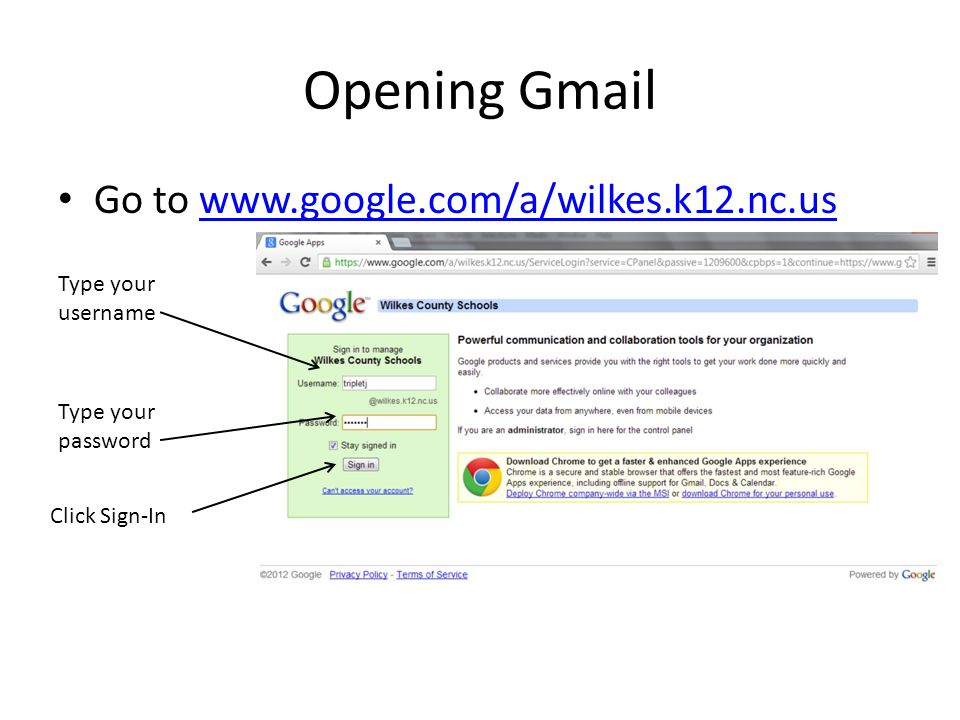 Opening Gmail Go to www.google.com/a/wilkes.k12.nc.us
