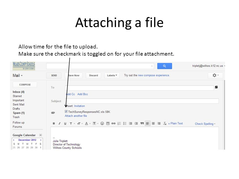 Attaching a file Allow time for the file to upload.