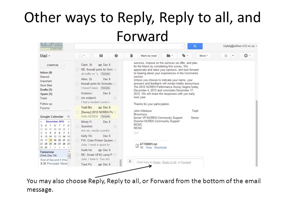 Other ways to Reply, Reply to all, and Forward