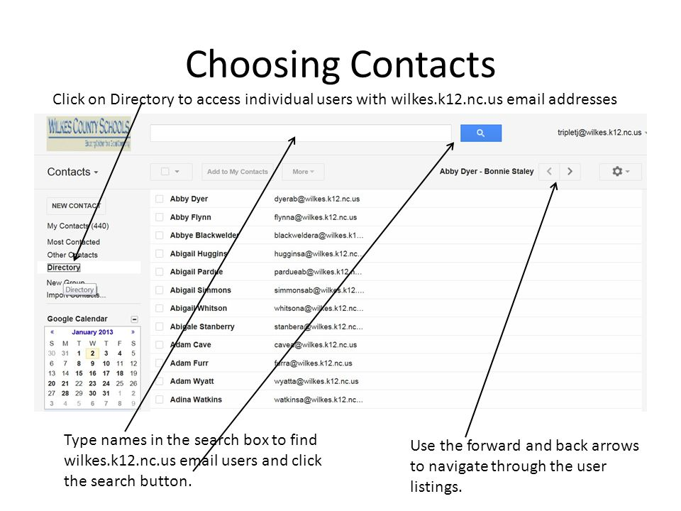 Choosing Contacts Click on Directory to access individual users with wilkes.k12.nc.us email addresses.