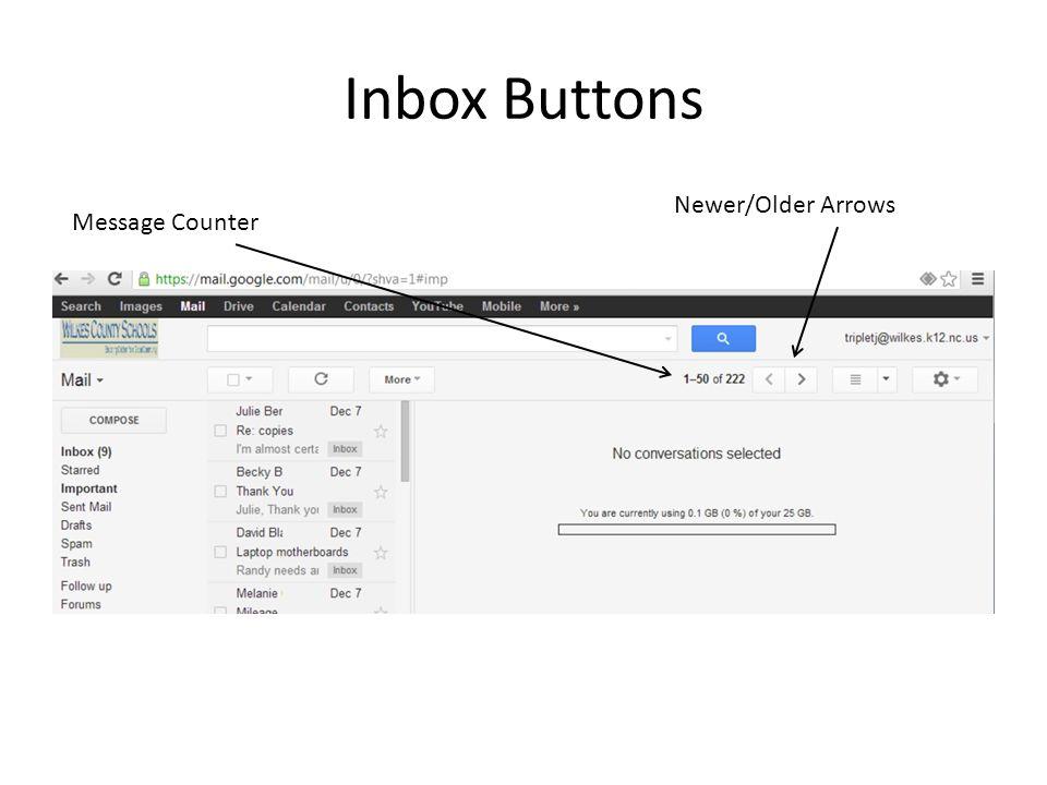 Inbox Buttons Newer/Older Arrows Message Counter