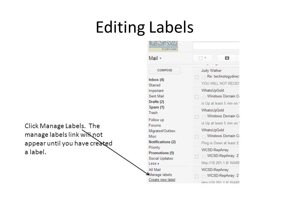 Editing Labels Click Manage Labels.